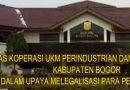 Dinas Koperasi UKM Kabupaten Bogor tetap Perjuangkan UMKM untuk Mendapatkan Bantuan